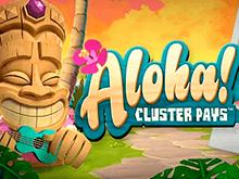 В Вулкан Платинум игровой автомат Aloha Cluster Pays онлайн