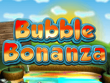 Bubble Bonanza – джекпот и бонусы для вас