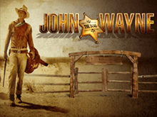 John Wayne – джекпот реален